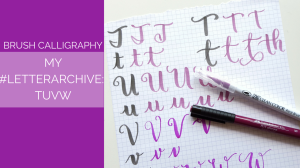 Today for my brush calligraphy #LetterArchive, I do a step by step tutorial on how I write TUVW. // www.prettyprintsandpaper.com