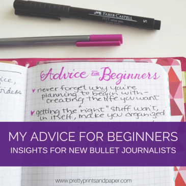 New to Bullet Journaling? Here are some things to keep in mind as you begin // www.prettyprintsandpaper.com