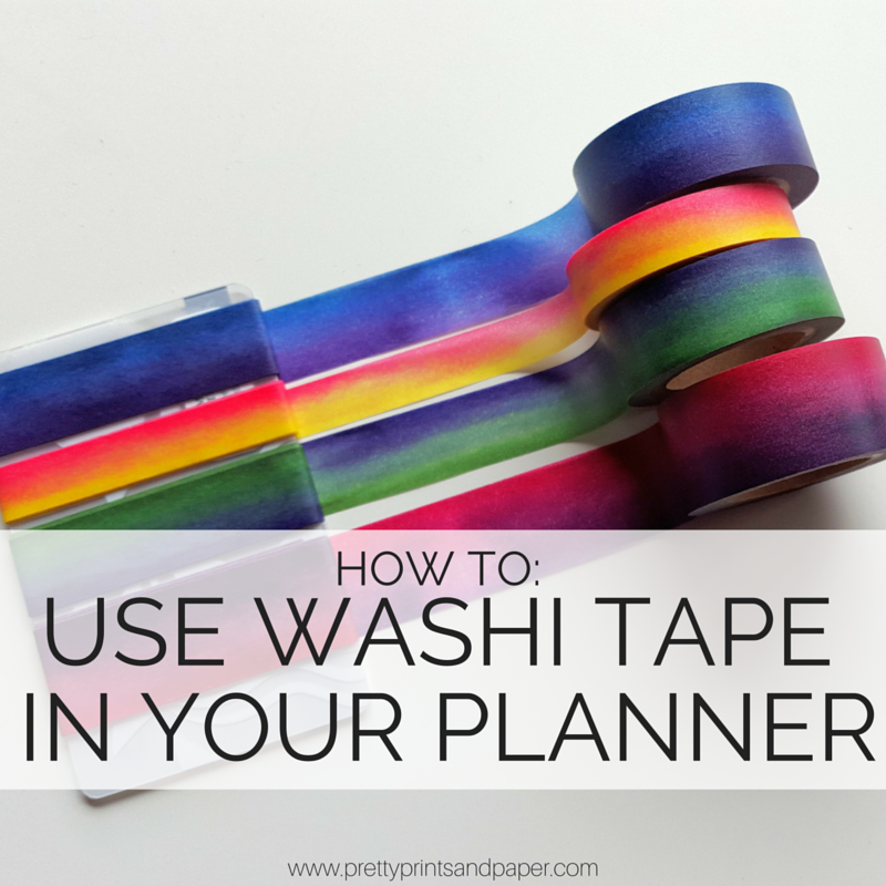 using washi tape in your planner pretty prints paper