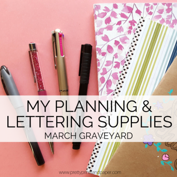 Everyone has their go-to bullet journal and lettering supplies - I certainly do! Take a look at what supplies I've loved and used till the end // www.prettyprintsandpaper.com