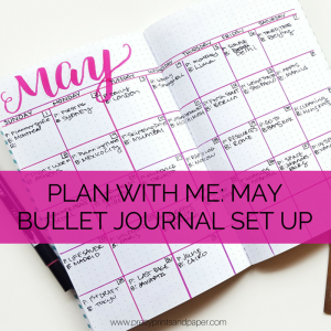 Check out what changes I'm making for my May bullet journal set up // www.prettyprintsandpaper.com