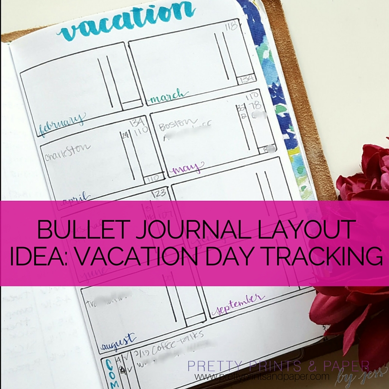 bullet journal for vacation day tracking pretty prints paper