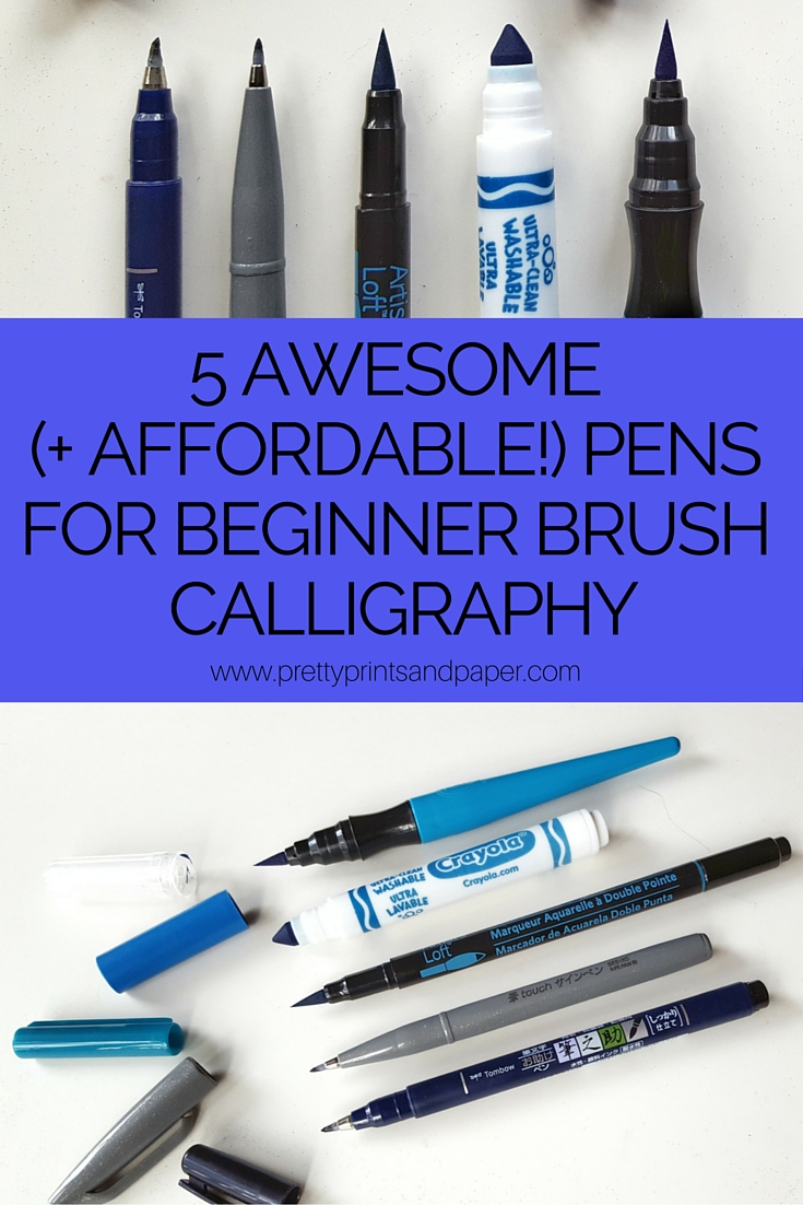 5 Awesome And Affordable Pens For Beginners Brush