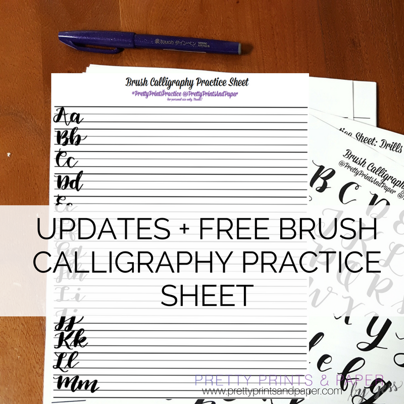 Updates + Free Brush Calligraphy Practice Sheet – Pretty Prints & Paper
