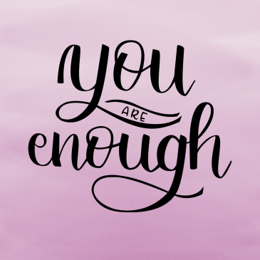 We all need the reminder that we are enough - download this freebie today!
