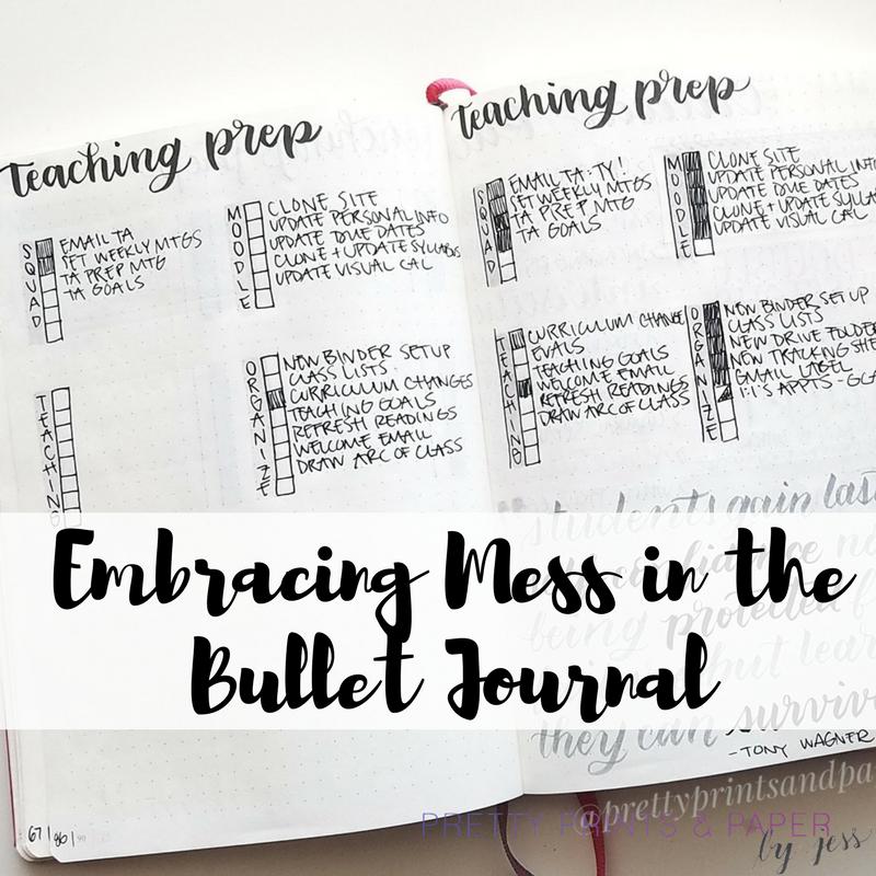 Embracing A Messy Bullet Journal Pretty Prints Paper